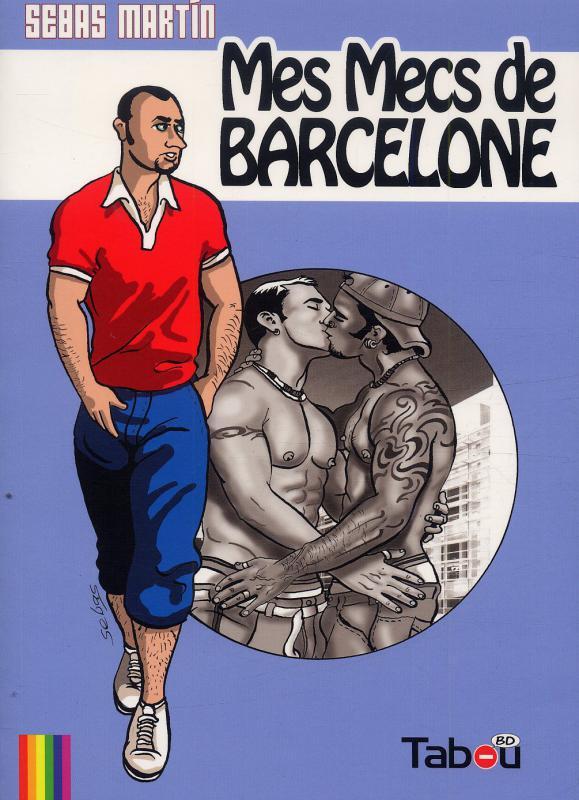 Mes mecs de Barcelone T1, bd chez Tabou de Sebas