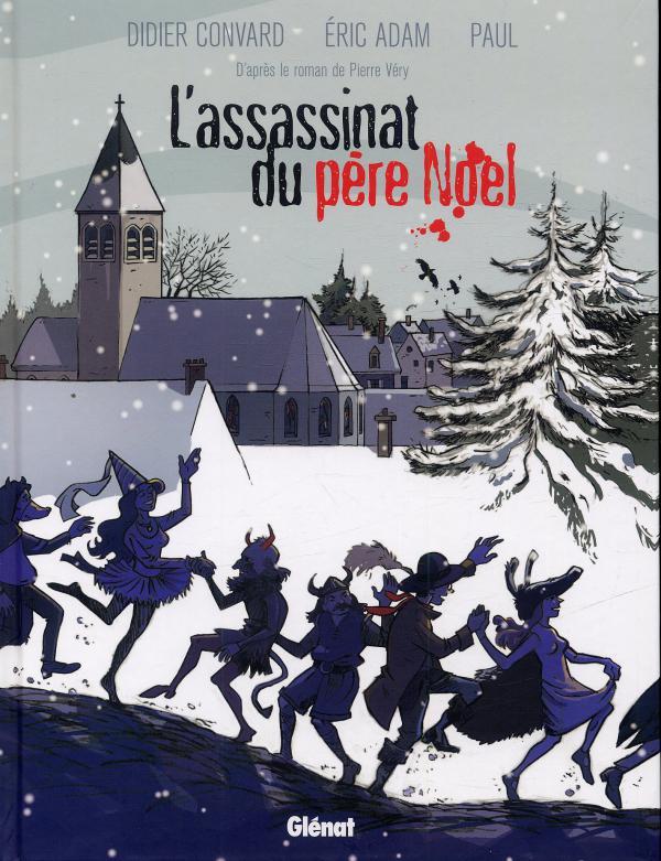 L'assassinat du père Noël, bd chez Glénat de Adam, Convard, Paul