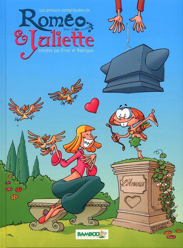 Les amours compliquées de roméo et Juliette T2, bd chez Bamboo de Erroc, Rodrigue, Amouriq, Mirabelle
