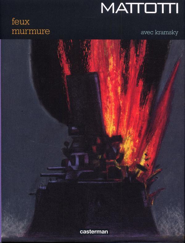 Feux - Murmure, bd chez Casterman de Kramsky, Mattotti