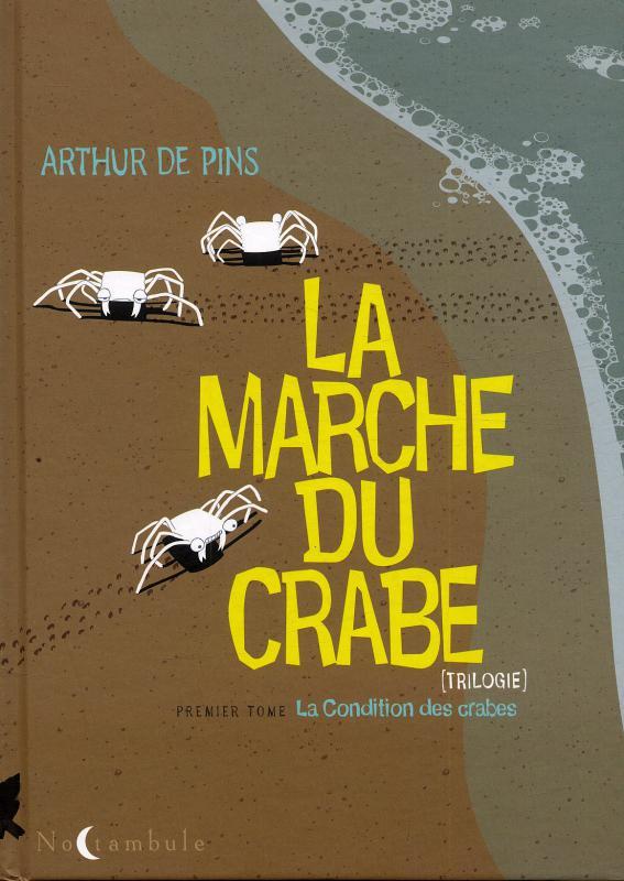 La marche du crabe T1 : La condition des crabes (0), bd chez Soleil de de Pins