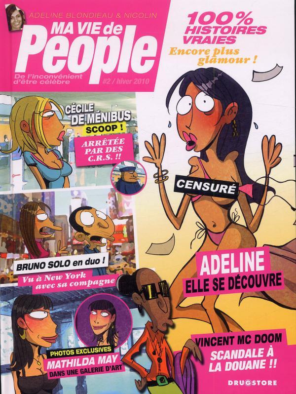 Ma vie de people T2 : De l'inconvénient d'être célèbre (0), bd chez Drugstore de Blondieau, Nicolin