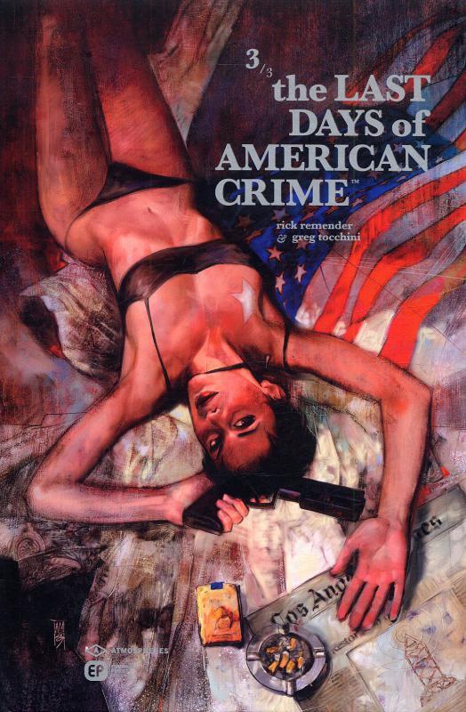 The Last Days Of American Crime T3, comics chez Emmanuel Proust Editions de Remender, Tocchini, Maleev