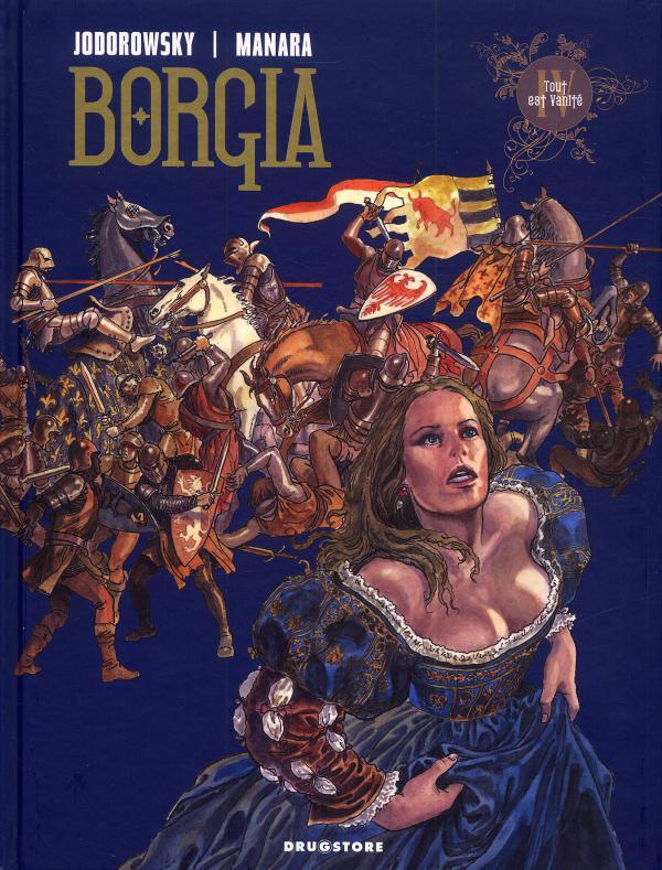 Borgia T4 : Tout est vanité (0), bd chez Drugstore de Jodorowsky, Manara