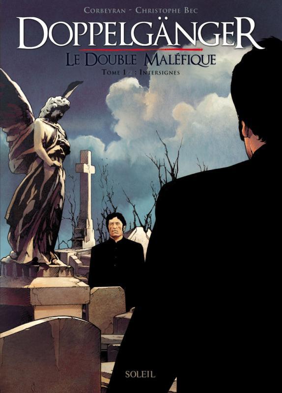 Doppelgänger - Le double maléfique 1 T1 : Intersignes (0), bd chez Soleil de Corbeyran, Bec, Gérard