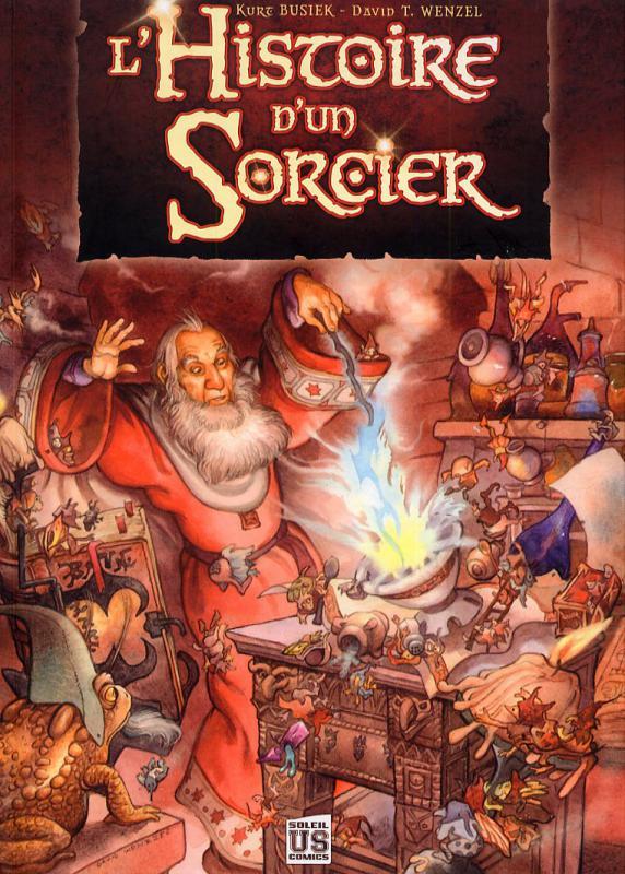 L'histoire d'un sorcier, comics chez Soleil de Busiek, Wenzel