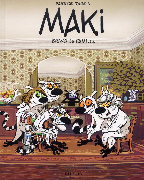 Maki T2 : Bravo la famille (0), bd chez Dupuis de Tarrin