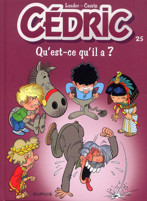 Cédric T25 : Qu'est-ce qu'il a ? (0), bd chez Dupuis de Cauvin, Laudec, Léonardo