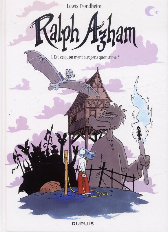 Ralph Azham – cycle 1, T1 : Est-ce qu'on ment aux gens qu'on aime (0), bd chez Dupuis de Trondheim