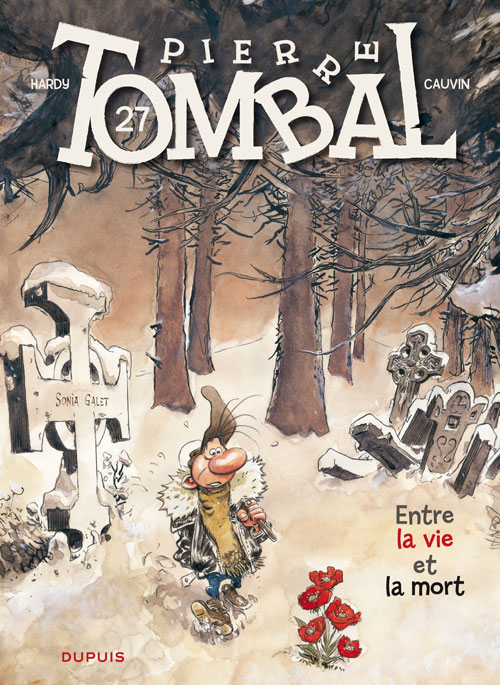 Pierre Tombal T27 : Entre la vie et la mort (0), bd chez Dupuis de Cauvin, Hardy, Cerise
