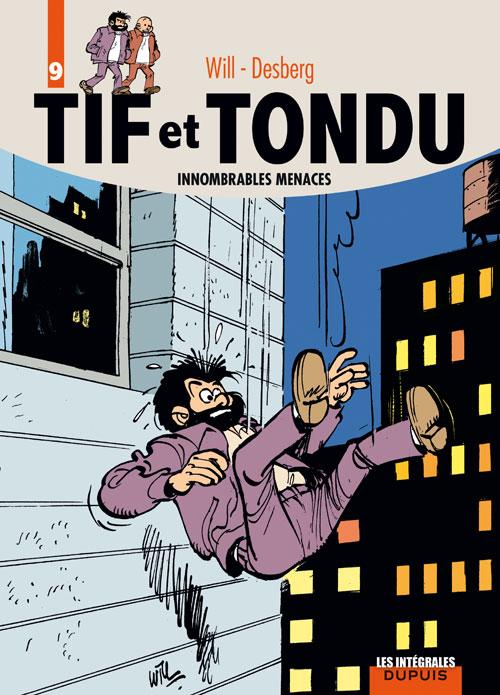 Tif et Tondu T9 : Improbables menaces (0), bd chez Dupuis de Desberg, Will
