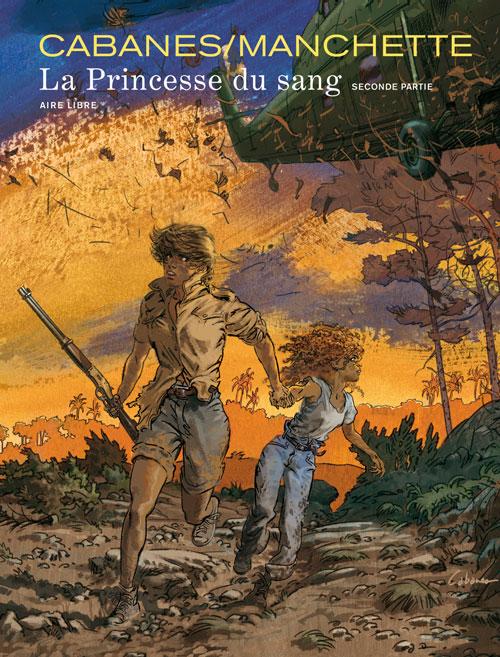La princesse du sang T2, bd chez Dupuis de Manchette, Cabanes