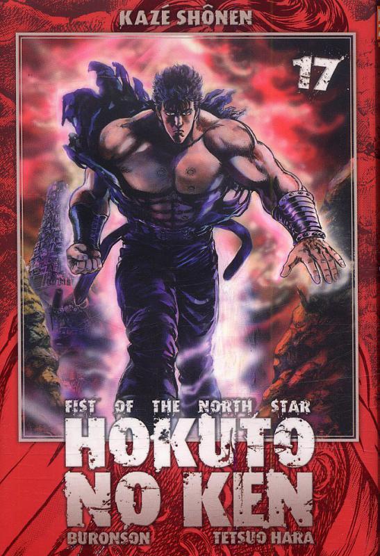 Hokuto no Ken – Edition Simple, T17, manga chez Kazé manga de Hara, Buronson