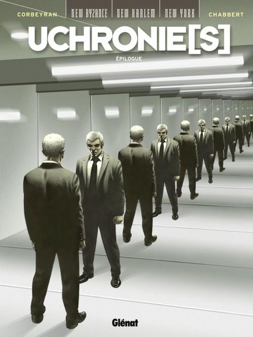 Uchronie[s] – Saison 1, T10 : Epilogue (0), bd chez Glénat de Corbeyran, Chabbert, Studio gotem, Francescutto, Guerineau