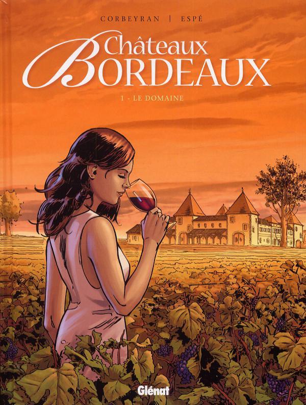Châteaux Bordeaux T1 : Le domaine (0), bd chez Glénat de Corbeyran, Espé, Fogolin