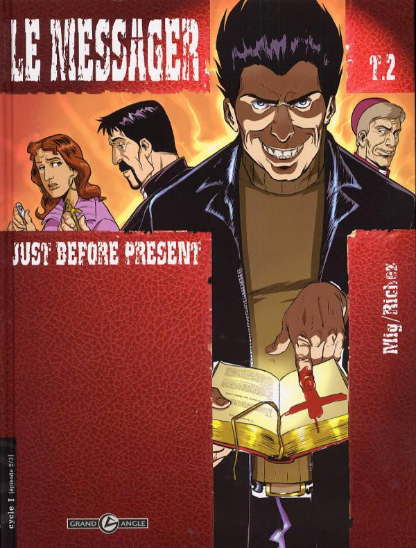 Le messager T2 : Just before present (0), bd chez Bamboo de Richez, Mig, Aurelia