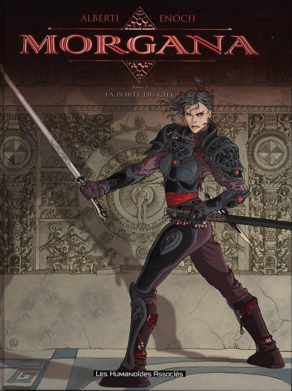 Morgana T1 : La porte du ciel (0), bd chez Les Humanoïdes Associés de Enoch, Alberti