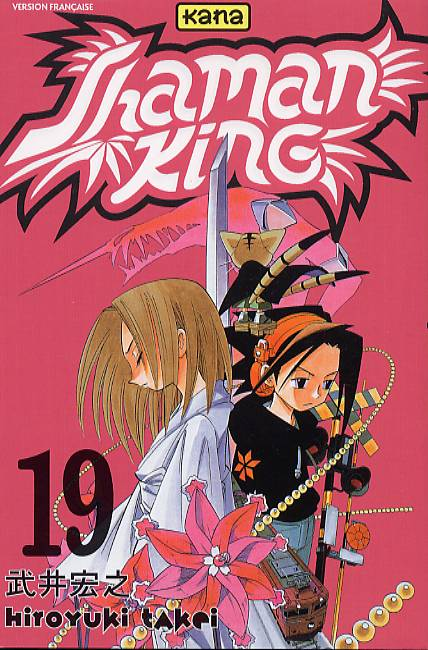 Shaman King T19, manga chez Kana de Takei