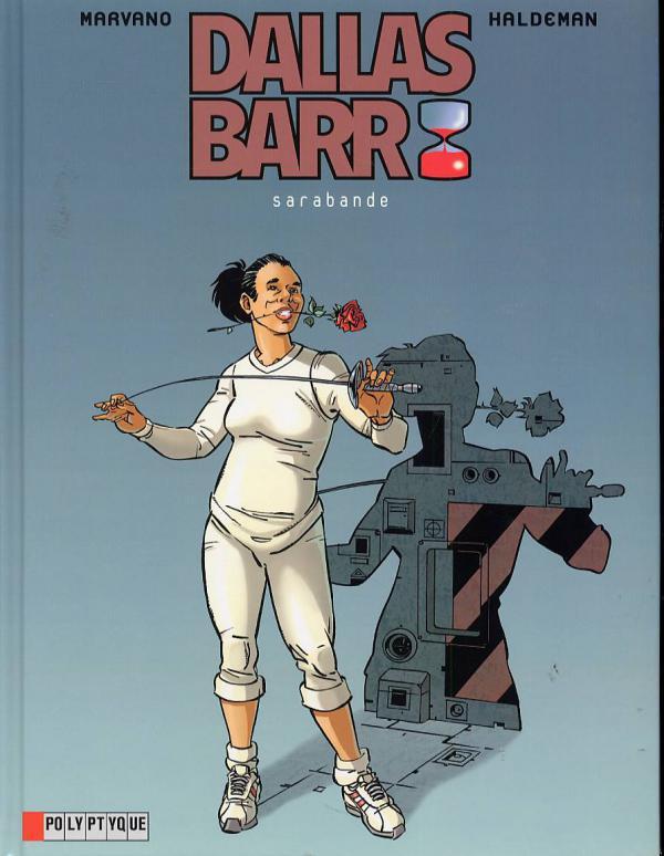 Dallas Barr T6 : Sarabande (0), bd chez Le Lombard de Haldeman, Marvano
