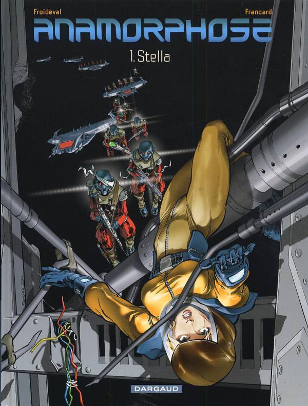 Anamorphose T1 : Stella (0), bd chez Dargaud de Froideval, Francard