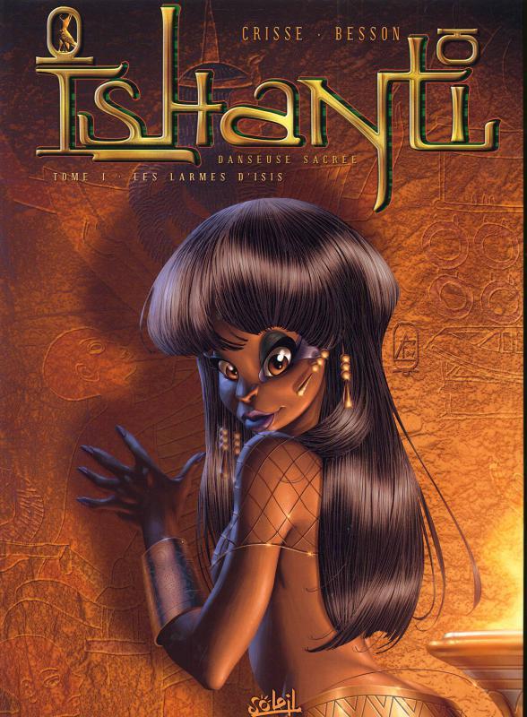 Ishanti T1 : Les larmes d'Isis (0), bd chez Soleil de Crisse, Besson