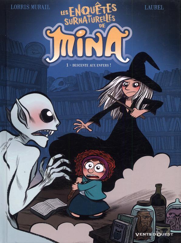 Les Enquêtes surnaturelles de Mina T1 : Descente aux enfers ! (0), bd chez Vents d'Ouest de Murail, Laurel