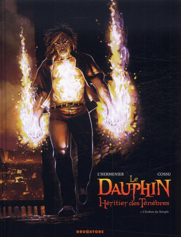 Le Dauphin, Héritier des ténèbres  T1 : L'enfant du temple (0), bd chez Drugstore de L'Hermenier, Cossu, Guillo