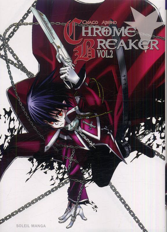 Chrome breaker  T2 : , manga chez Soleil de Abeno
