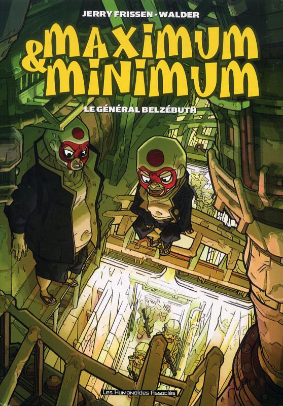 Maximum et Minimum : Le général Belzébuth (0), bd chez Les Humanoïdes Associés de Frissen, Walder