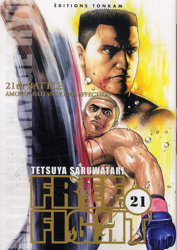 Free Fight - New tough T21, manga chez Tonkam de Saruwatari