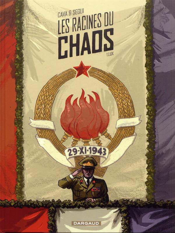 Les Racines du chaos T1 : Lux (0), bd chez Dargaud de Cava, Segui