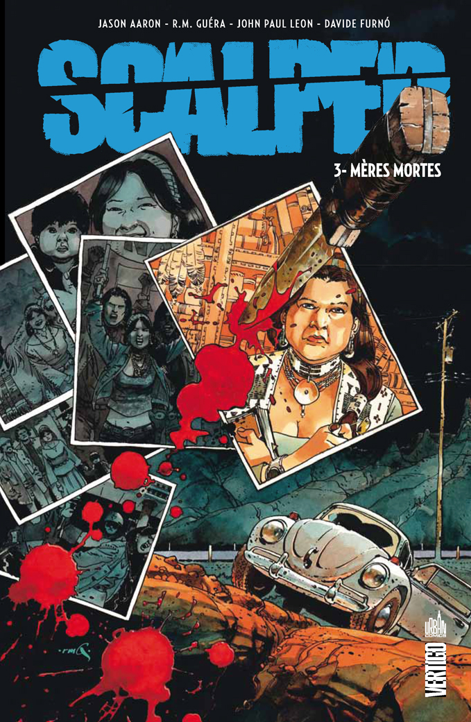 Scalped T3 : Mères mortes (0), comics chez Urban Comics de Aaron, R.M. Guéra, Furno, Leon, Brusco, Jock