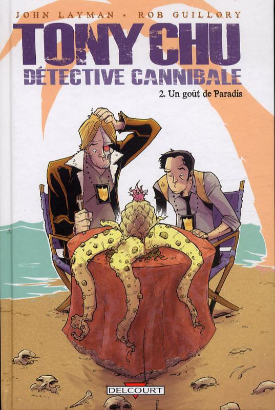 Tony Chu, détective cannibale T2 : Un goût de paradis (0), comics chez Delcourt de Layman, Guillory