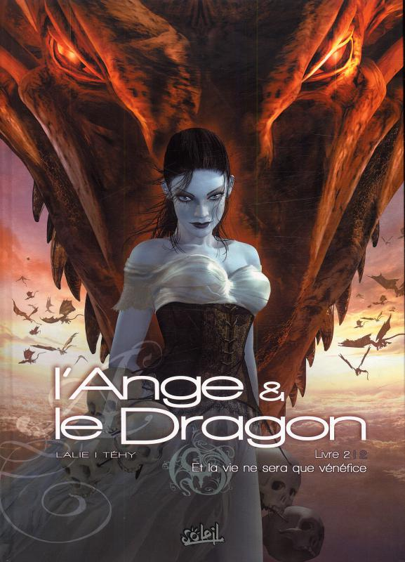 L'ange et le dragon T2 : Et la vie ne sera que bénéfice (0), bd chez Soleil de Téhy, Lalie