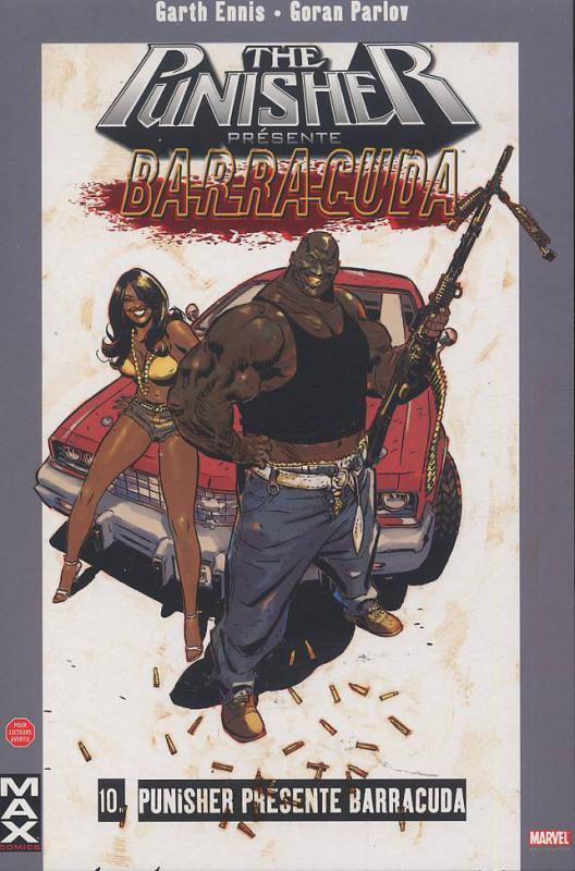 The Punisher – Max Comics, T10 : Punisher présente Barracuda (0), comics chez Panini Comics de Ennis, Parlov, Brown