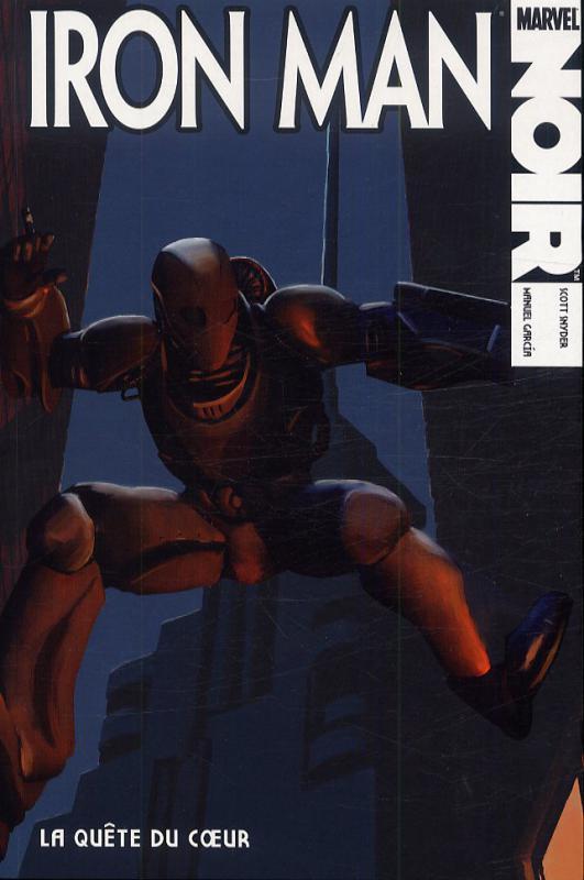 Marvel Noir, Iron Man : La quête du coeur (0), comics chez Panini Comics de Snyder, Garcia, Martinez, Fyles