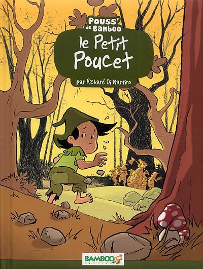 Le Petit Poucet, bd chez Bamboo de Di Martino