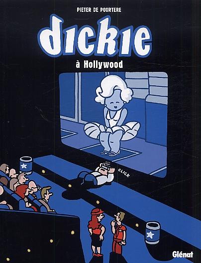 Dickie T2 : Dickie à Hollywood (0), bd chez Glénat de de Poortere