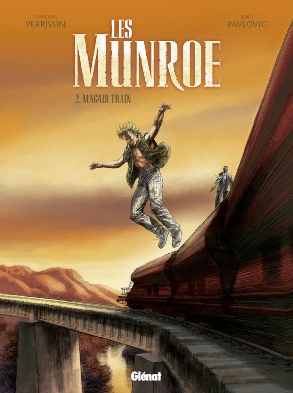 Les Munroe T2 : Magadi train (0), bd chez Glénat de Perrissin, Pavlovic