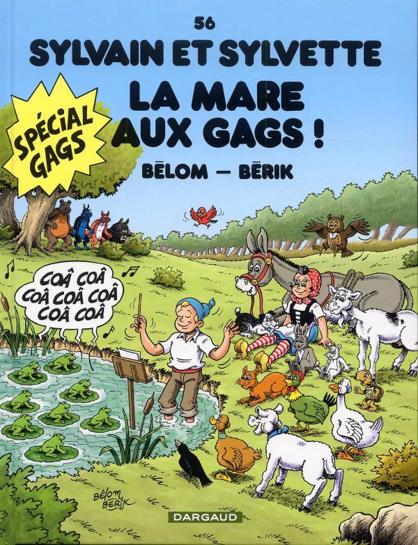 Sylvain et Sylvette T56 : La mare aux gags (0), bd chez Dargaud de Bélom, Berik, Bergèse