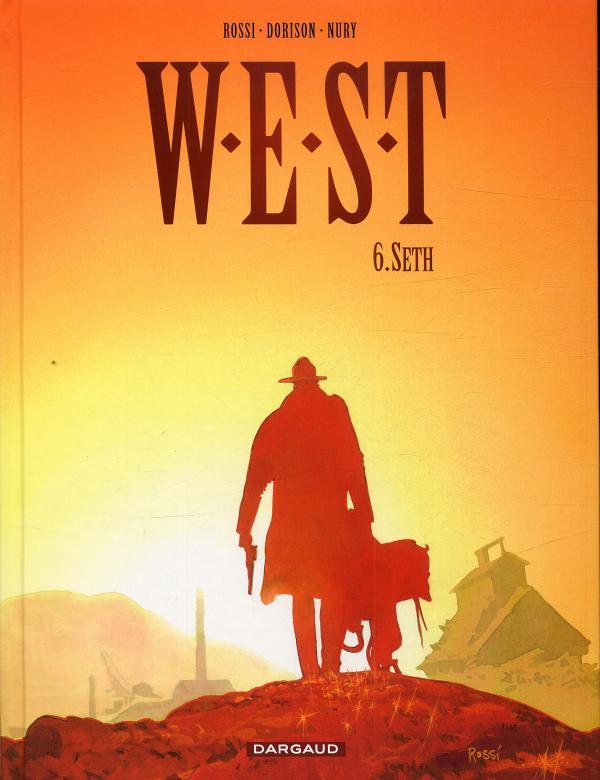 W.E.S.T. T6 : Seth (0), bd chez Dargaud de Dorison, Nury, Rossi
