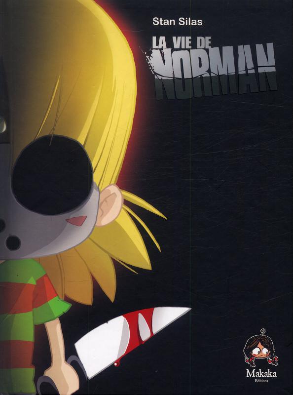 La Vie de Norman T1 : La vie de Norman (0), bd chez Makaka éditions de Silas