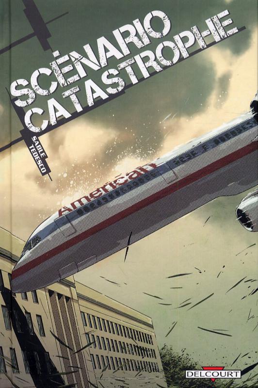 Scénario catastrophe, comics chez Delcourt de Sable, Tedesco, Tumburus