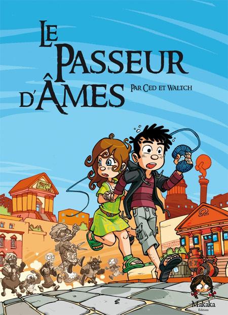 Le Passeur d'âmes T1, bd chez Makaka éditions de Ced, Waltch