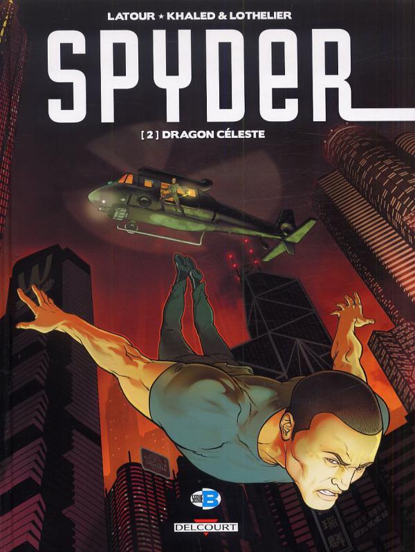 Spyder T2 : Dragon Céleste (0), bd chez Delcourt de Latour, Lothelier, Khaled