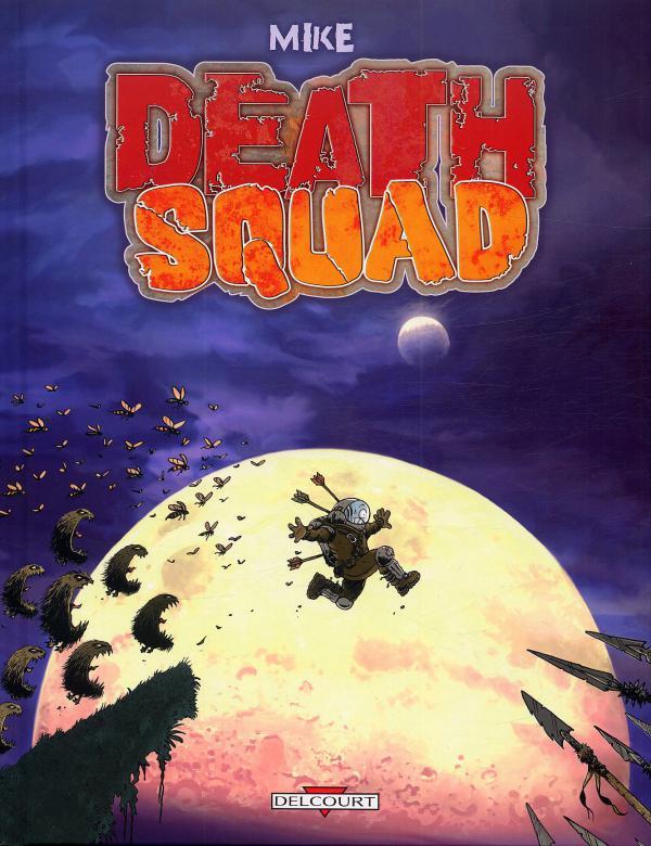 Death squad, bd chez Delcourt de Mike, Paris