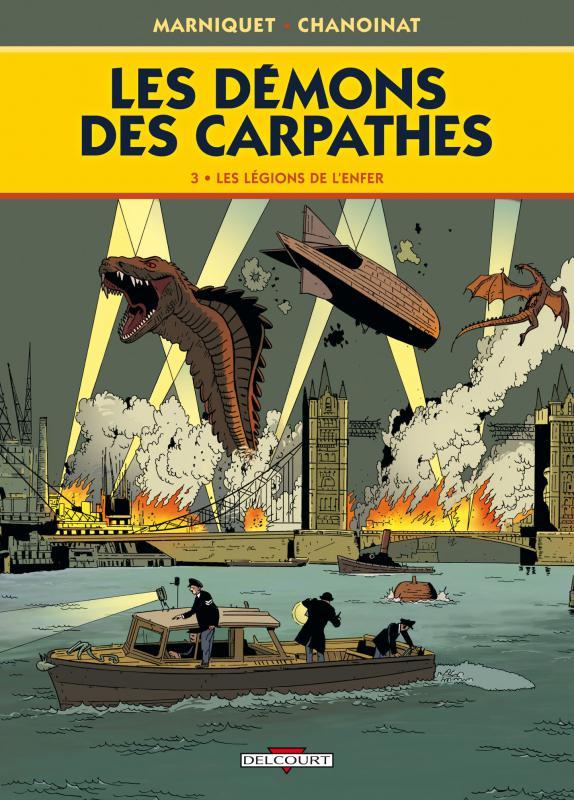 Les démons des Carpathes T3 : Les légions des enfers (0), bd chez Delcourt de Chanoinat, Marniquet, Galopin