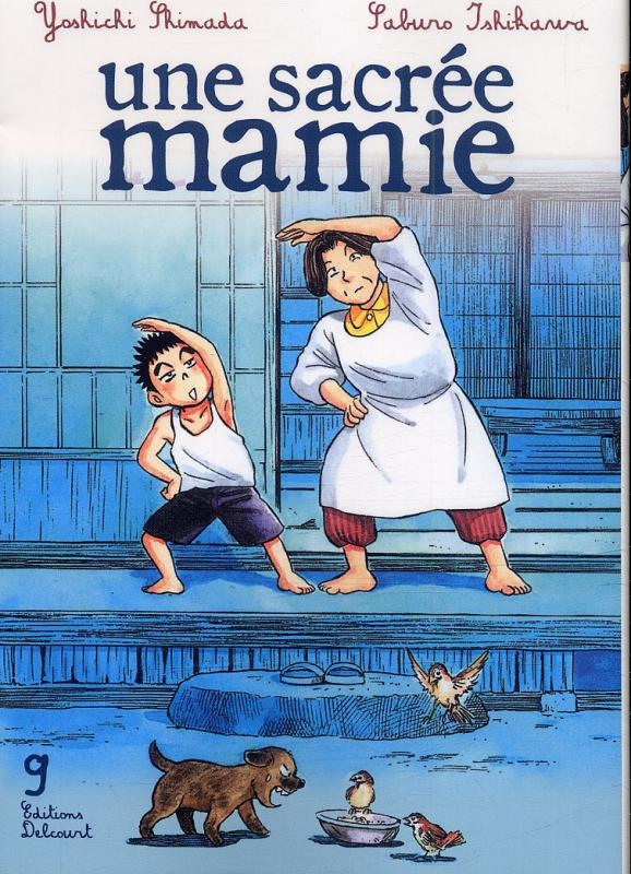 Une sacrée mamie T9, manga chez Delcourt de Shimada, Ishikawa