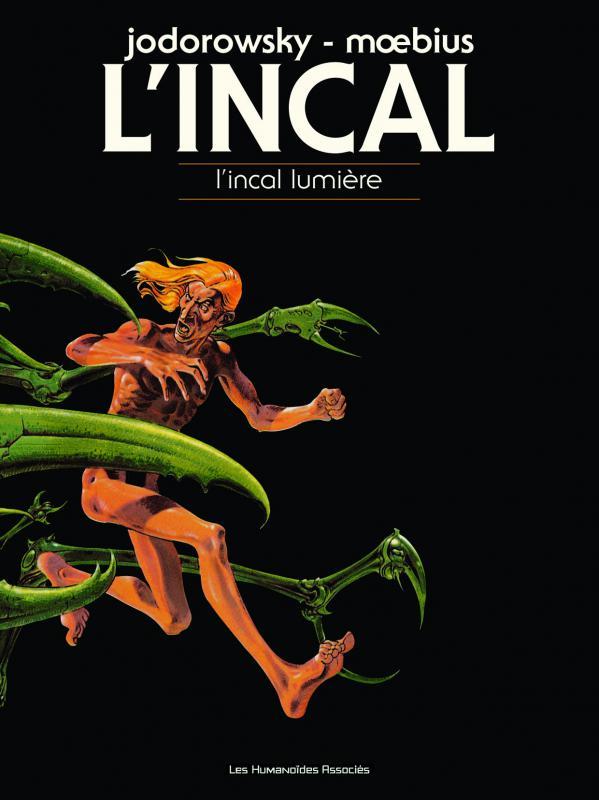 L'Incal T2 : L'incal lumière (0), bd chez Les Humanoïdes Associés de Jodorowsky, Moebius