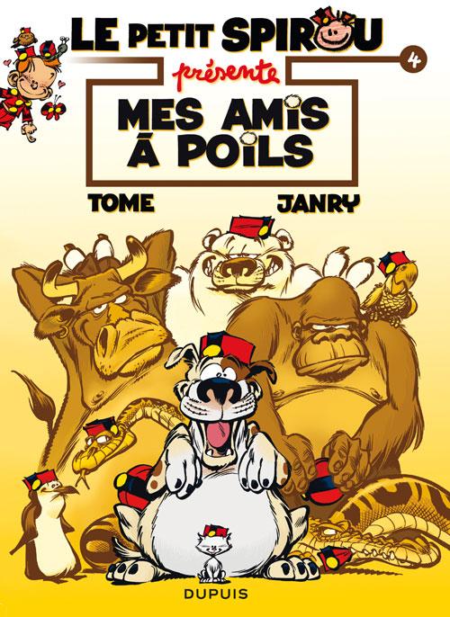 Le petit Spirou : Mes amis à poils (0), bd chez Dupuis de Tome, Janry, de Becker